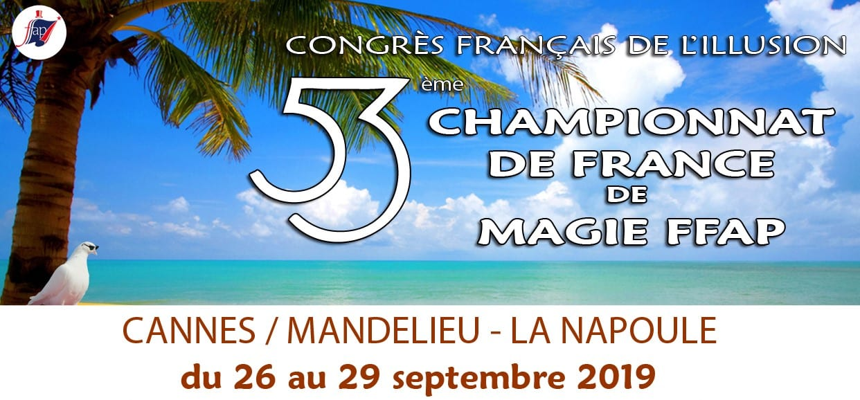 Palmarès Championnat de France de Magie 2019